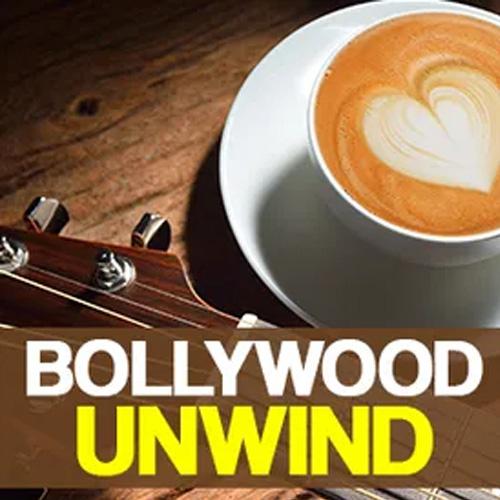 Bollywood Unwind